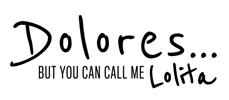 Dolores / Lolita